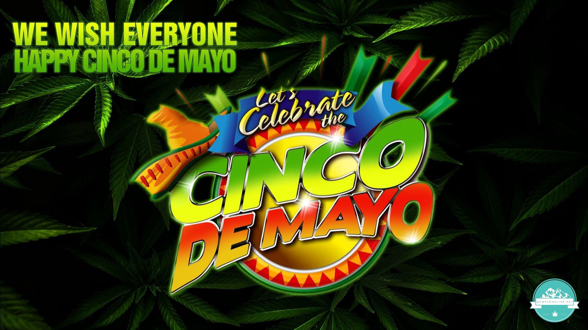 cinco-de-mayo-bcweedonline2021