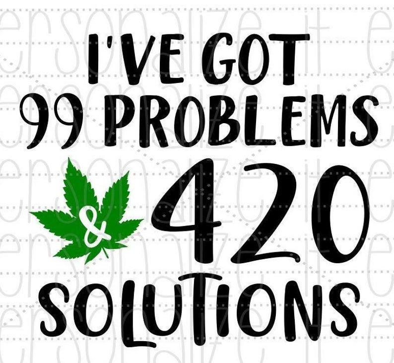 99problems-bcweedonline2021